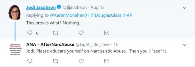 "Two tweets. The first is someone named Jodi Jacobson saying, ""This proves what? Nothing."" The second is an account called ANA - AfterNarcAbuse saying ""Jodi, Please educate yourself on Narcissistic Abuse. Then you'll ""see"" it."""